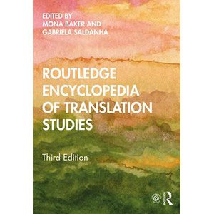Third edition of Routledge Encyclopedia of Translation Studies now published