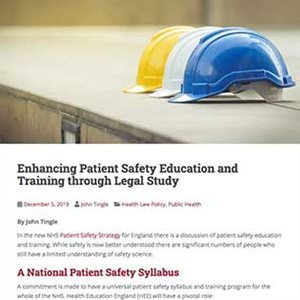 Enhancing Patient Safety Education and Training through Legal Study
