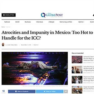 Atrocities and Impunity in Mexico: Too Hot to Handle for the ICC?
