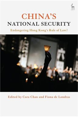 Book Launch (online): Chan and de Londras (eds), China's National Security: Endangering Hong Kong's Rule of Law?