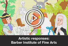 Artistic responses: Barber Institute of Fine Arts