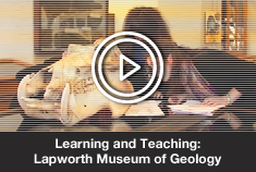 Learning and Teaching: Lapworth Museum of Geology