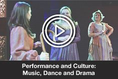 Performance and Culture: Music, Dance and Drama