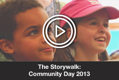 The Storywalk: Community Day 2013
