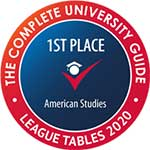 The complete university guide league tables 2020 - 1st place in American Studies