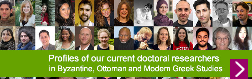Profiles of our current Byzantine, Ottoman and Modern Greek doctoral researchers