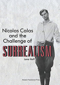Cover of Dr Lena Hoff's Nicolas Calas and the Challeng of Surrealism, based on her UoB doctoral thesis