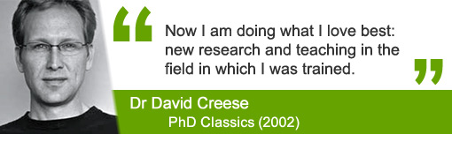 Dr David Creese, PhD Classics 2002