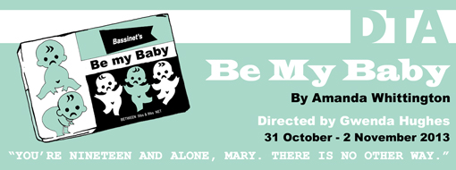Banner for student production Be My Baby