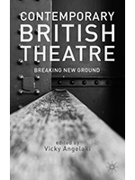 Contemporary British Theatre by Vicky Angelaki