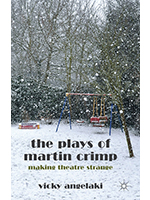 The Plays of Martin Crimp by Vicky Angelaki