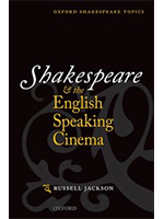 Shakespeare and the English Speaking Cinema - Professor Russell Jackson