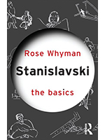 Stanislavsky the basics by Rose Whyman