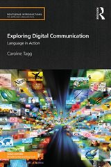 Cover of Exploring Digital Communication by Caroline Tagg
