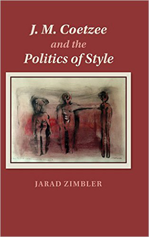J. M. Coetzee and the Politics of Style cover