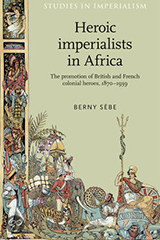 Cover of Heroic imperialists in Africa by Berny Sèbe