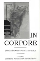 In Corpore: Bodies in Post-Unification Italy