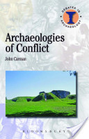front cover of book archaeologies of conflict