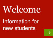 Welcome - information for new students