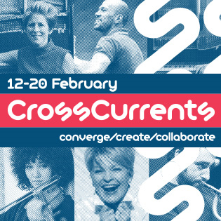 CrossCurrents Festival