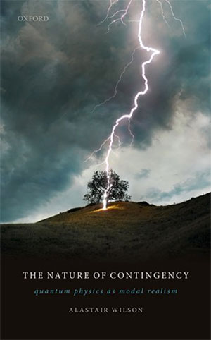 The Nature of Contingency - Alastair Wilson