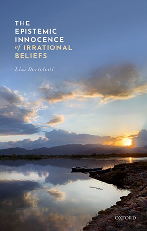 The Epistemic Innocence of Irrational Beliefs book cover