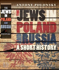 Writing the History of the Jews of Poland and Russia