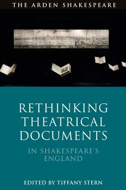 Cover image for Tiffany Stern's book Rethinking Theatrical Documents in Shakespeare's England