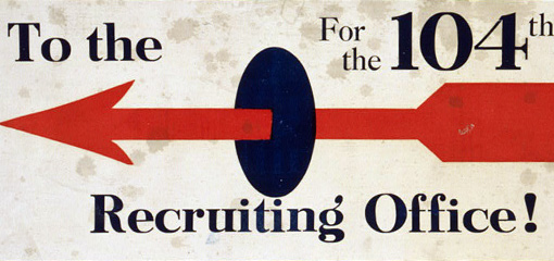 Sign with the text 'To the 104th Recruiting Office!'