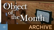 Object of the Month archive