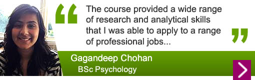 Gangadeep Chohan - The course provided a wide range of research and analytical skills that I was able to apply to a range of professional jobs...