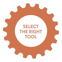Select the right tool