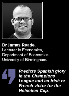Dr James Reade predicts Spanish glory in the Champions League and an Irish or French victory for the Heineken Cup.