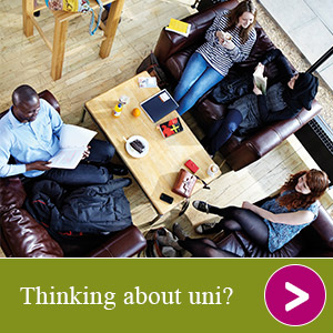 Thinking about uni?