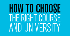 How to choose the right course and university