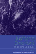 Justifying Emotions: Pride and Jealousy