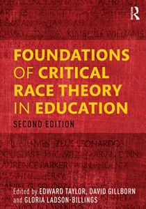 Foundations of Critical Race Theory in Education (Second Edition)