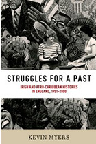 Struggles for a Past: Irish and Afro-Carribbean histories in England, 1951-2000