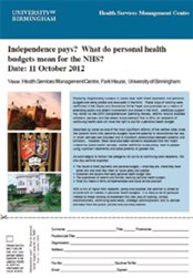 Independence pays? What do personal health budgets mean for the NHS?