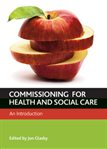 Commissioning for Health and Wellbeing: An Introduction, edited by Jon Glasby