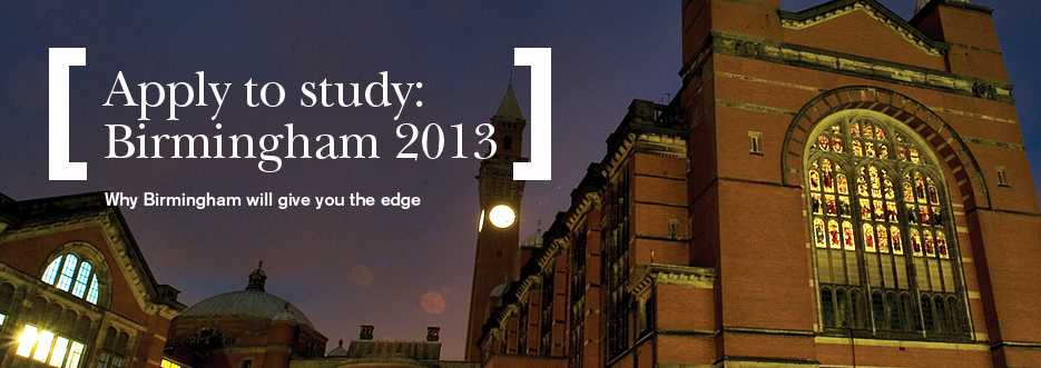Apply to study in Birmingham: 2013