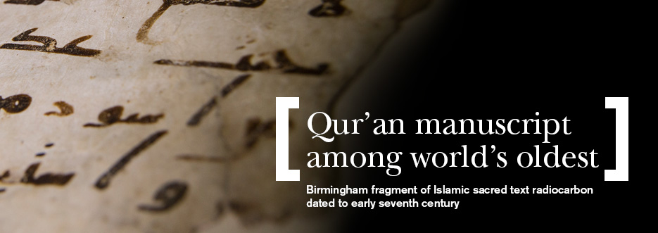 Birmingham Qur'an manuscript dated among the oldest in the world