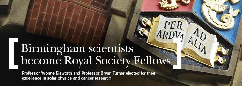 Two University of Birmingham scientists elected Royal Society Fellows