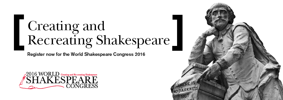 World Shakespeare Congress 2016 - registration now open