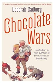 Chocolate Wars by Deborah Cadbury front cover
